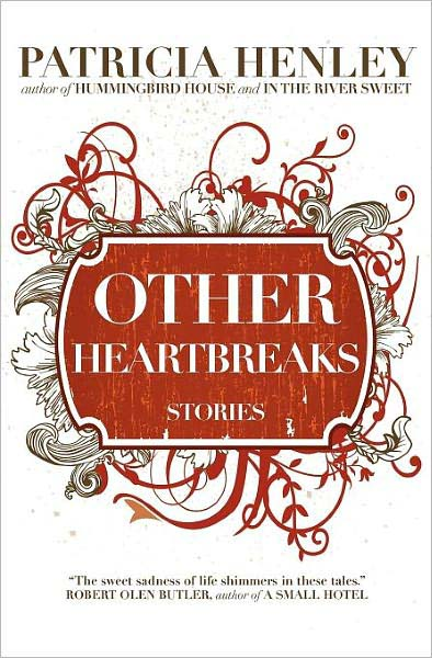 Other Heartbreaks: Stories