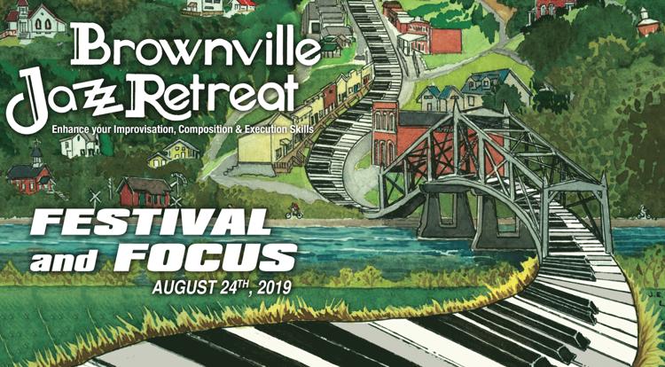 Brownville Jazz Festival & Focus