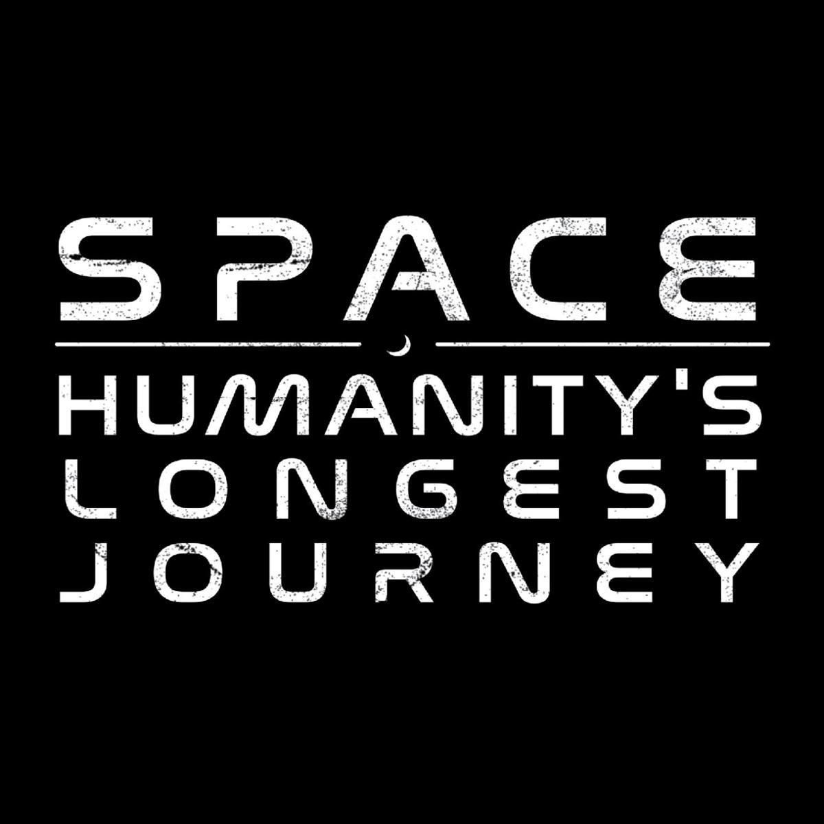 Humanity's Longest Journey