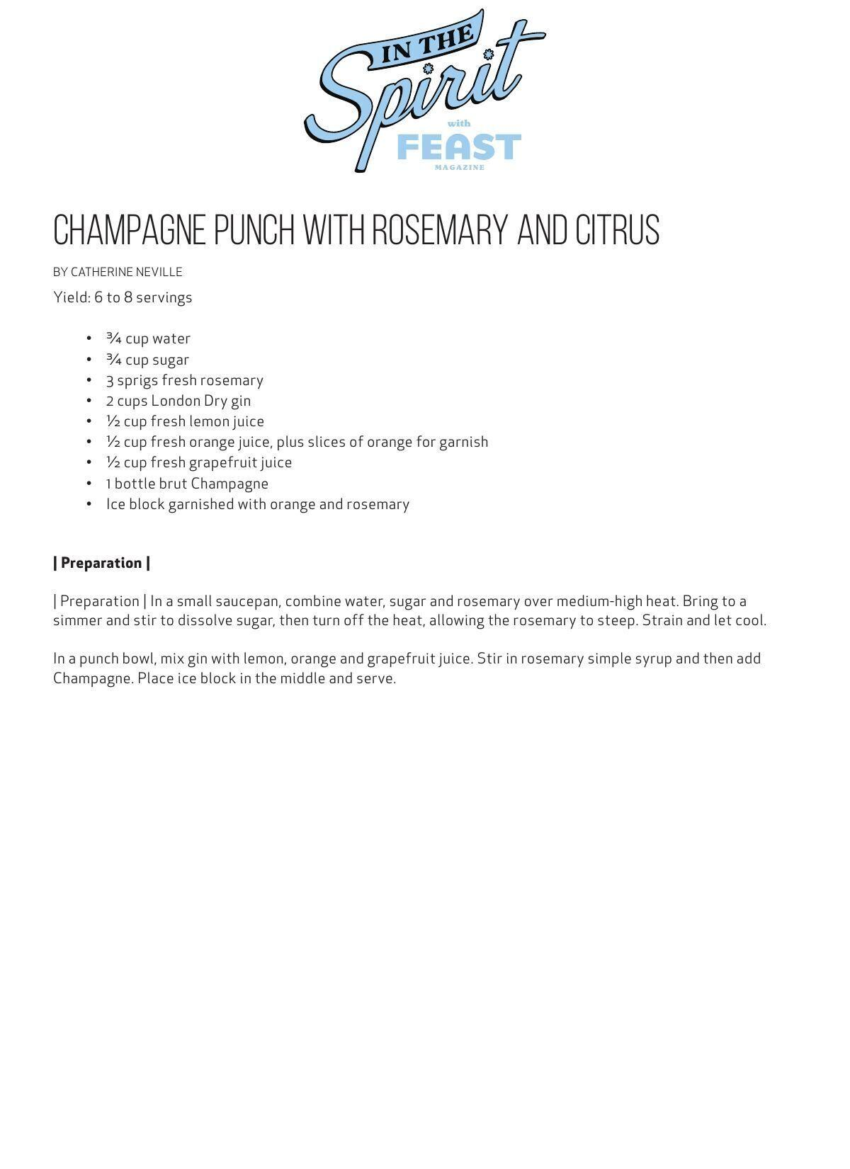 Download the champagne punch with rosemary and Citrus recipe here.