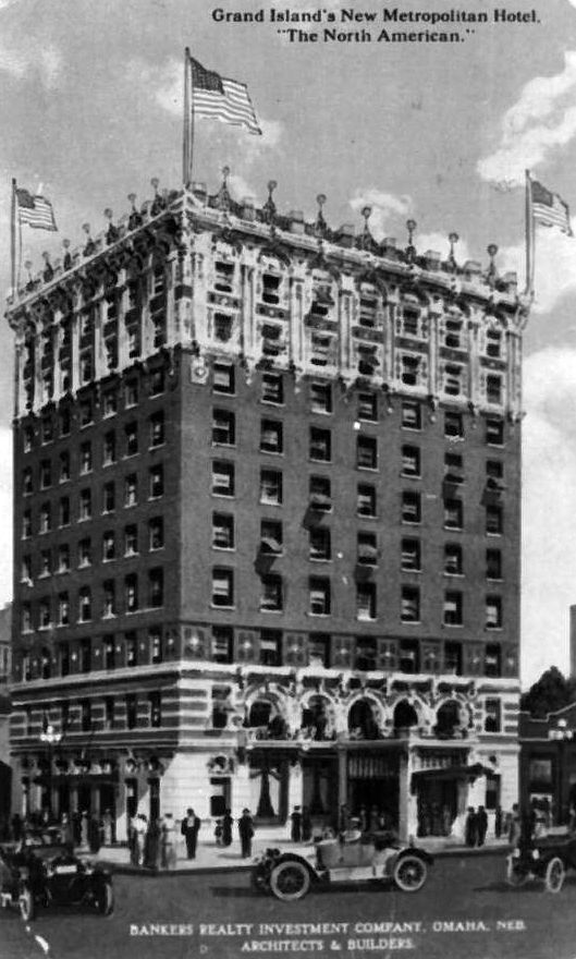 Labeled As The New Metropolitan Hotel In Grand Island Above Is An Architect S Concept Of Building Which Ultimately Became Yancey