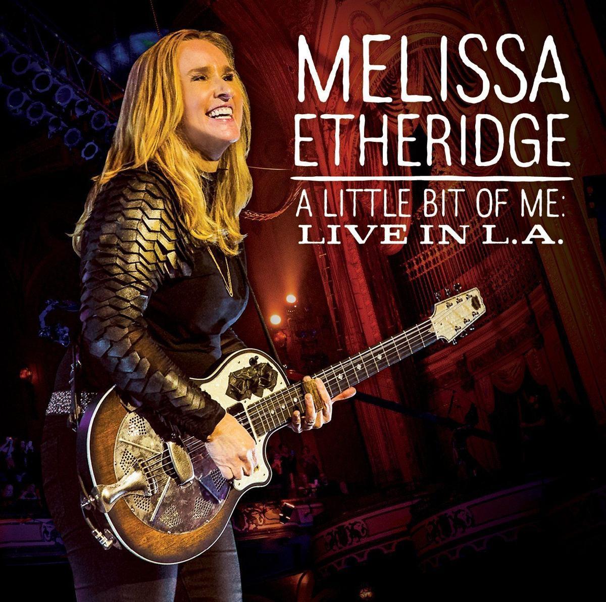 Review Melissa Etheridge A Little Bit Of Me Live In L