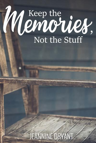 New book; Keep the Memories, Not the Stuff