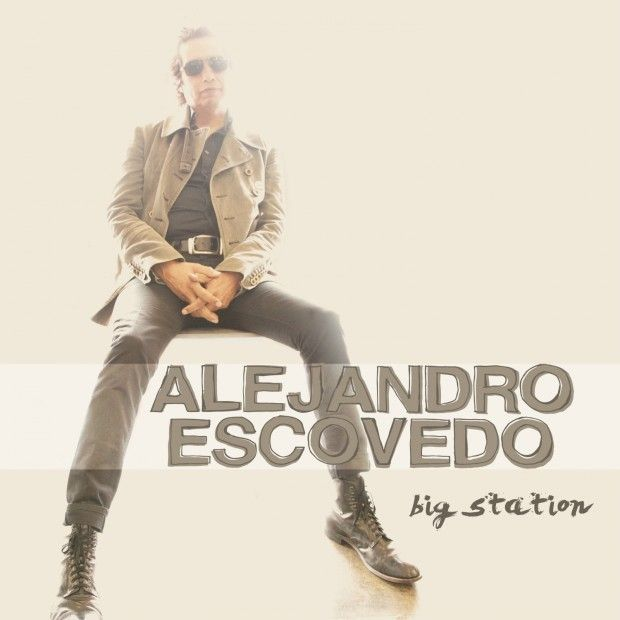 Alejandro Escovedo,Big Station