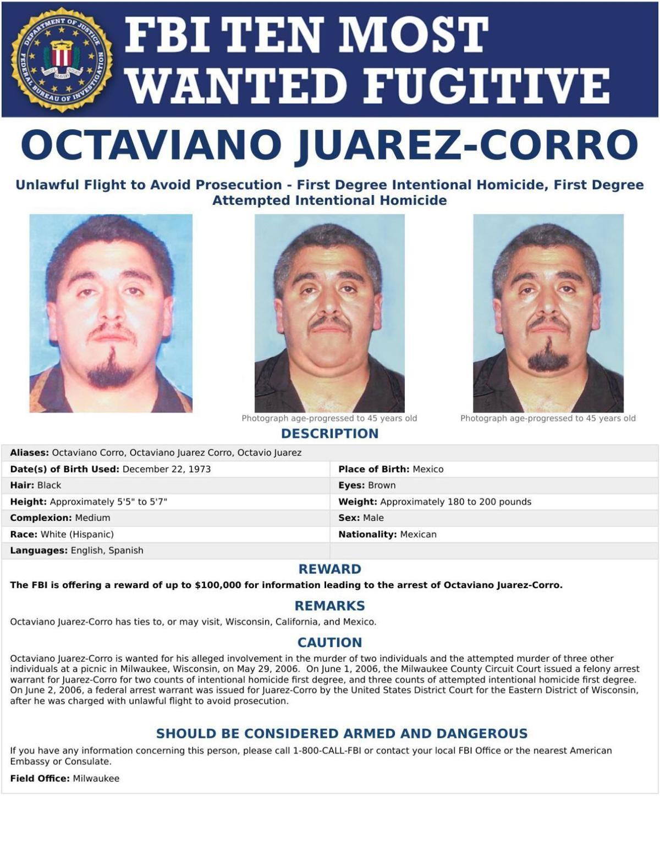 Octaviano Juarez-Corro, on FBI 10 most wanted list