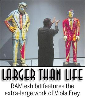 Larger than life: RAM features the extra-large work of Viola Frey