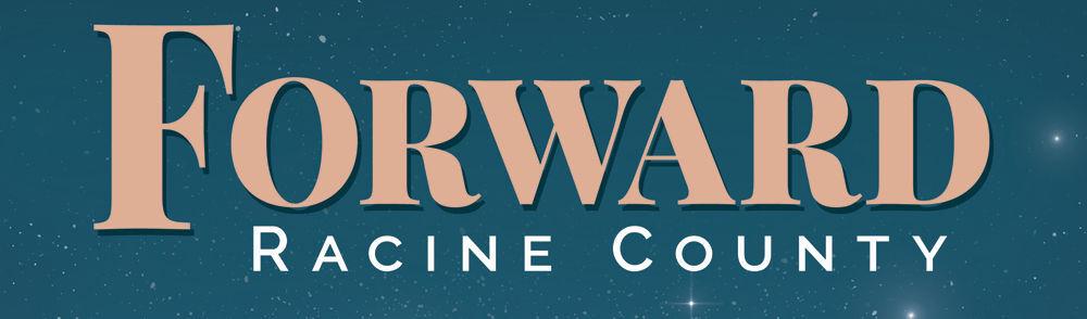 Forward Racine County 2021 for billboard
