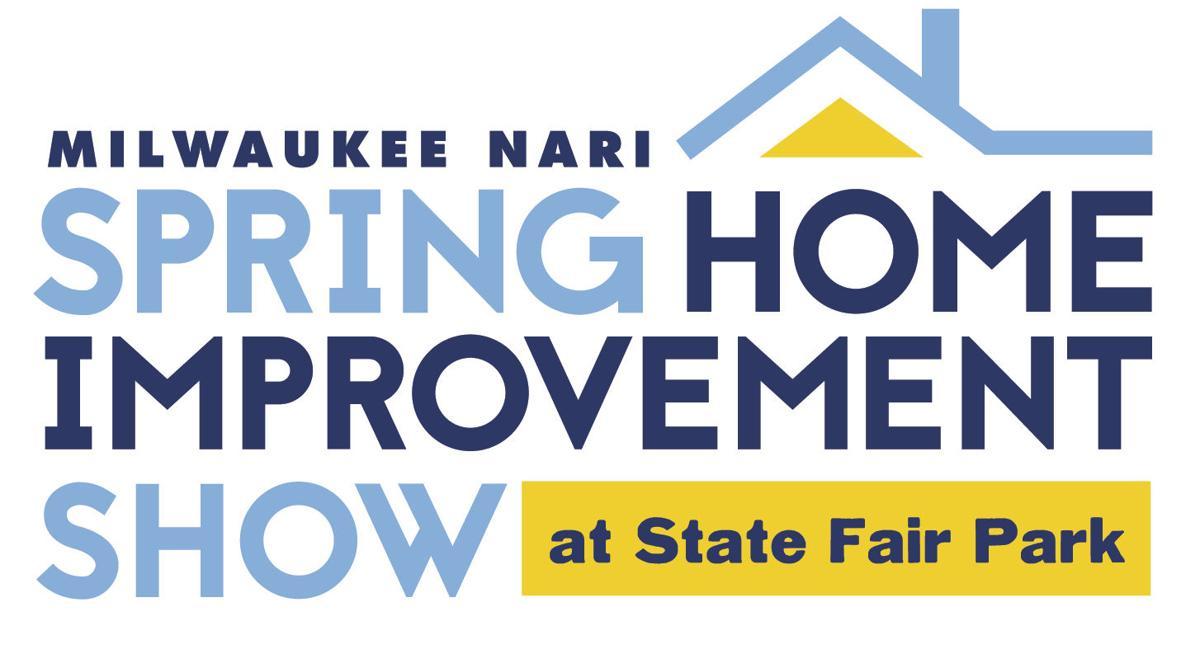 Milwaukee NARI Spring Home Improvement Show