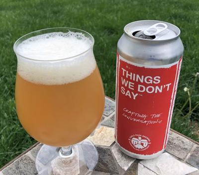 Things We Don't Say by Eagle Park Brewing
