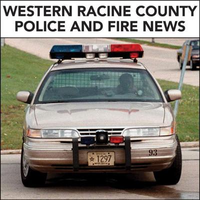 Western Racine County police and fire news
