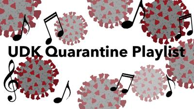 Illustrates viruses and music notes set the background for the words 'U.D.K. Quarantine Playlist'
