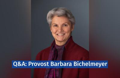 Barbara Bichelmeyer smiles in portrait, text overlayed says, Q and A with provost Barbara bichelmeyer