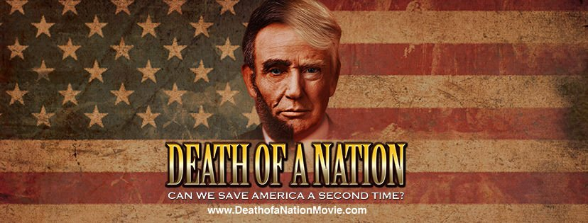 'Death of a Nation,' a film that favorably compares Donald ...