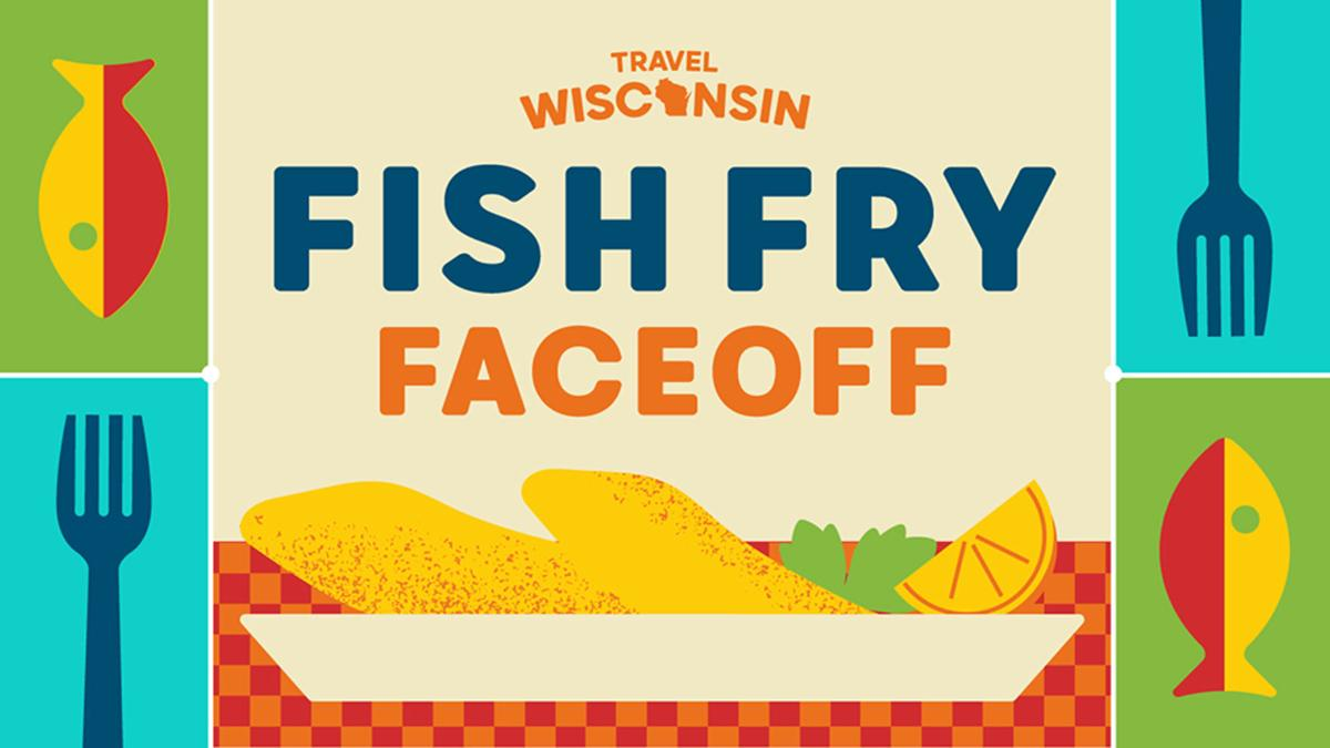 Travel Wisconsin Fish Fry Faceoff.jpg