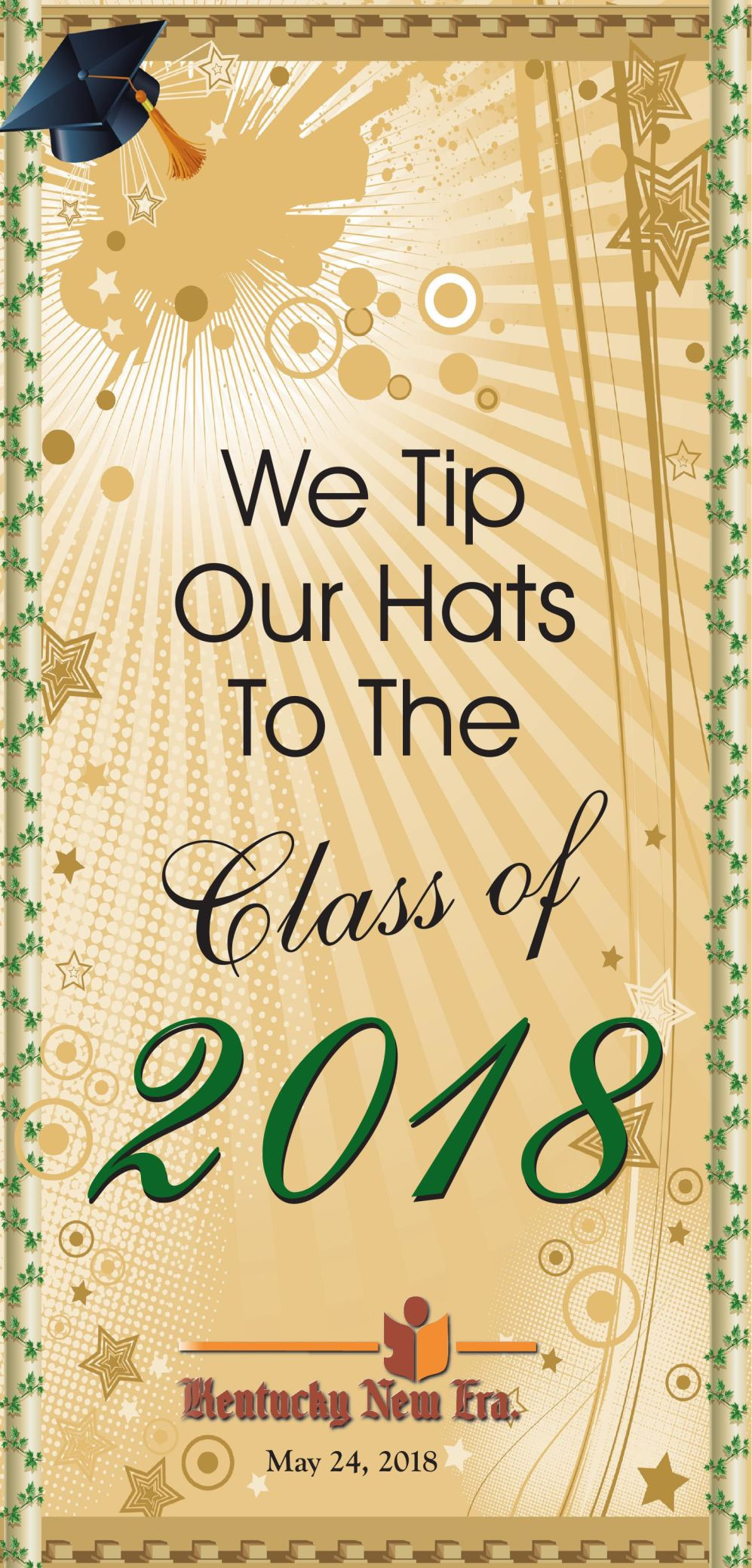 We Tip Our Hats To The Class of 2018