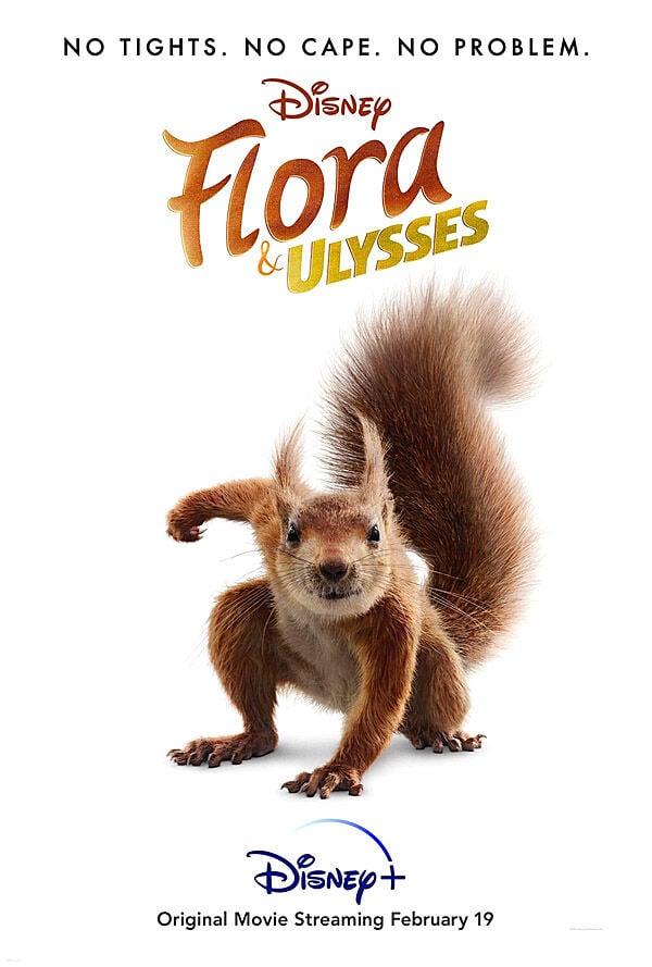 """Flora & Ulysses"" movie poster"