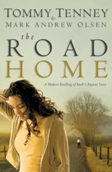 Book cover: 'The Road Home' by Tommy Tenney and Mark Olsen