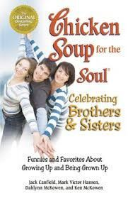 Book cover: 'Chicken Soup for the Soul: Celebrating Brothers and Sisters'
