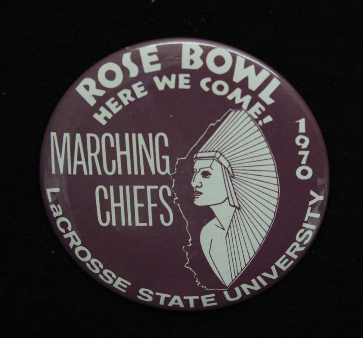Things That Matter: La Crosse Marching Chiefs Rose Bowl booster button