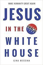 Jesus in the White House