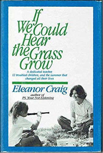 Book cover: 'If We Could Hear the Grass Grow' by Eleanor Craig