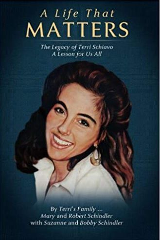 Book cover: 'A Life That Matters: The Legacy of Terri Schiavo'
