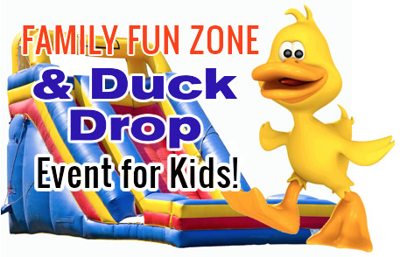 Family Fun Zone & Duck Drop Event For Kids