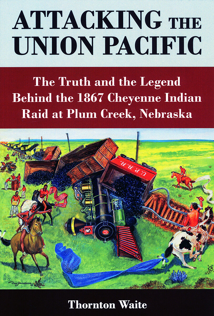 New book details first time Native Americans derailed a train, raid occurred near Plum Creek in 1867