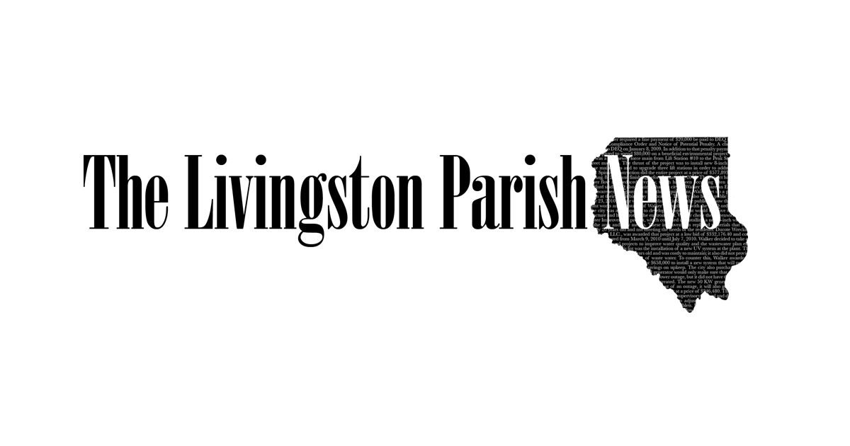 The Livingston Parish News | Official journal of Livingston Parish