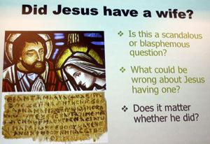 Was Jesus ever married? University panel says facts inconclusive