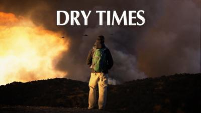 Outright Pictures documentary 'Dry Times' explores the impacts of California drought