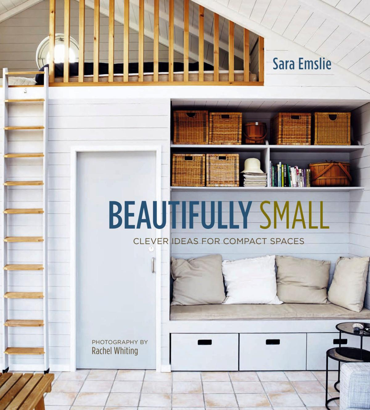 Tiny house trend: 6 style lessons for small spaces | Lifestyles ...