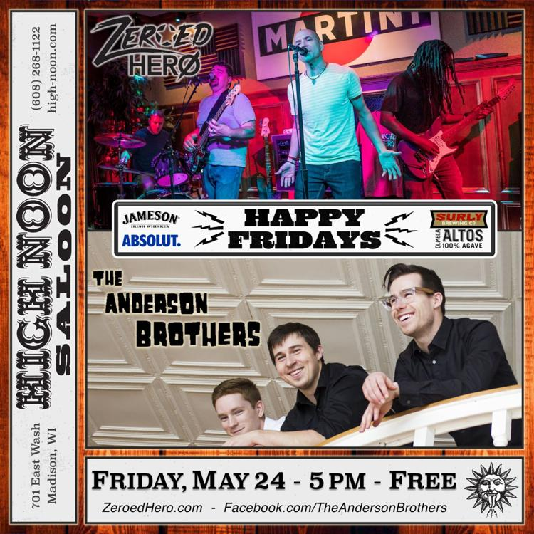 Free Happy Fridays w/ Zeroed Hero and The Anderson Brothers