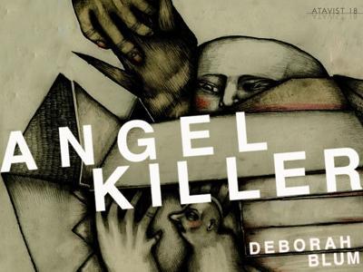 Angel Killer by Deborah Blum
