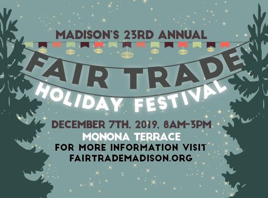 December 7th Madison Fair Trade Holiday Festival 2019