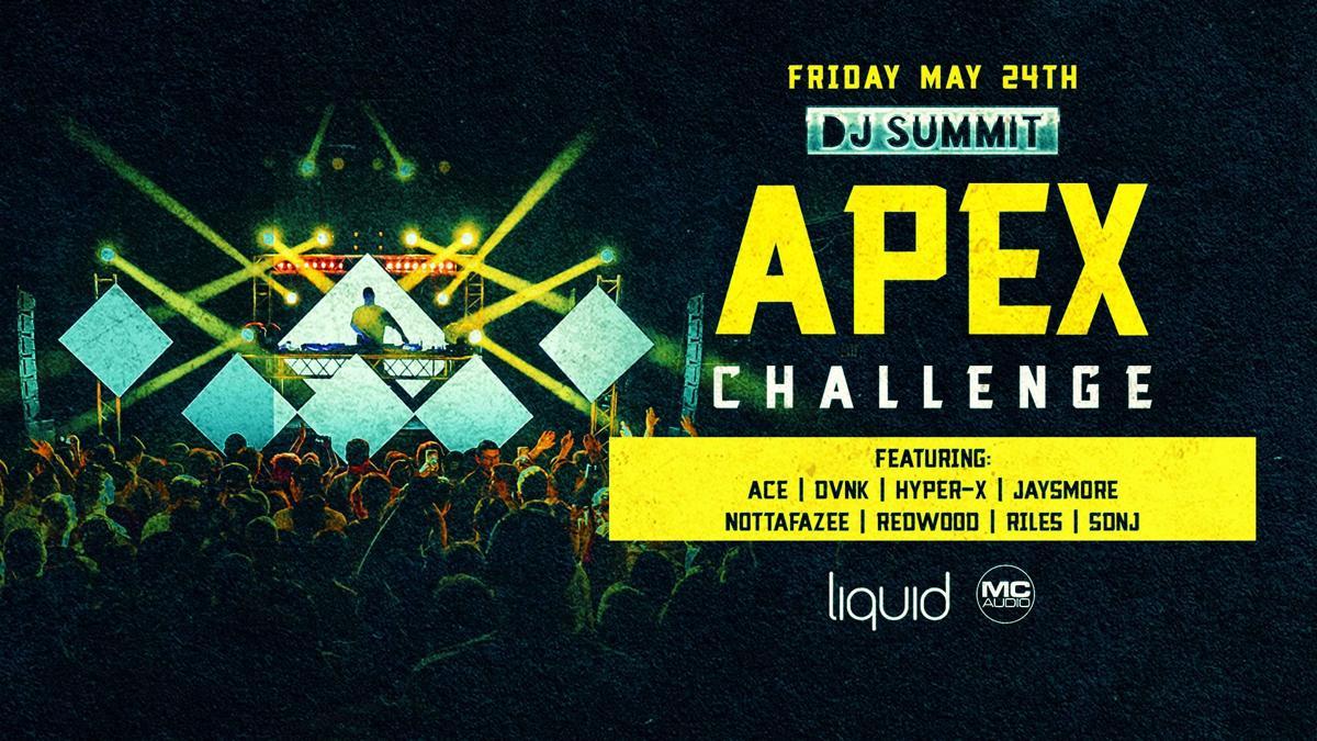 DJ Summit: APEX Challenge 5.24