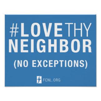 #LoveThyNeighbor