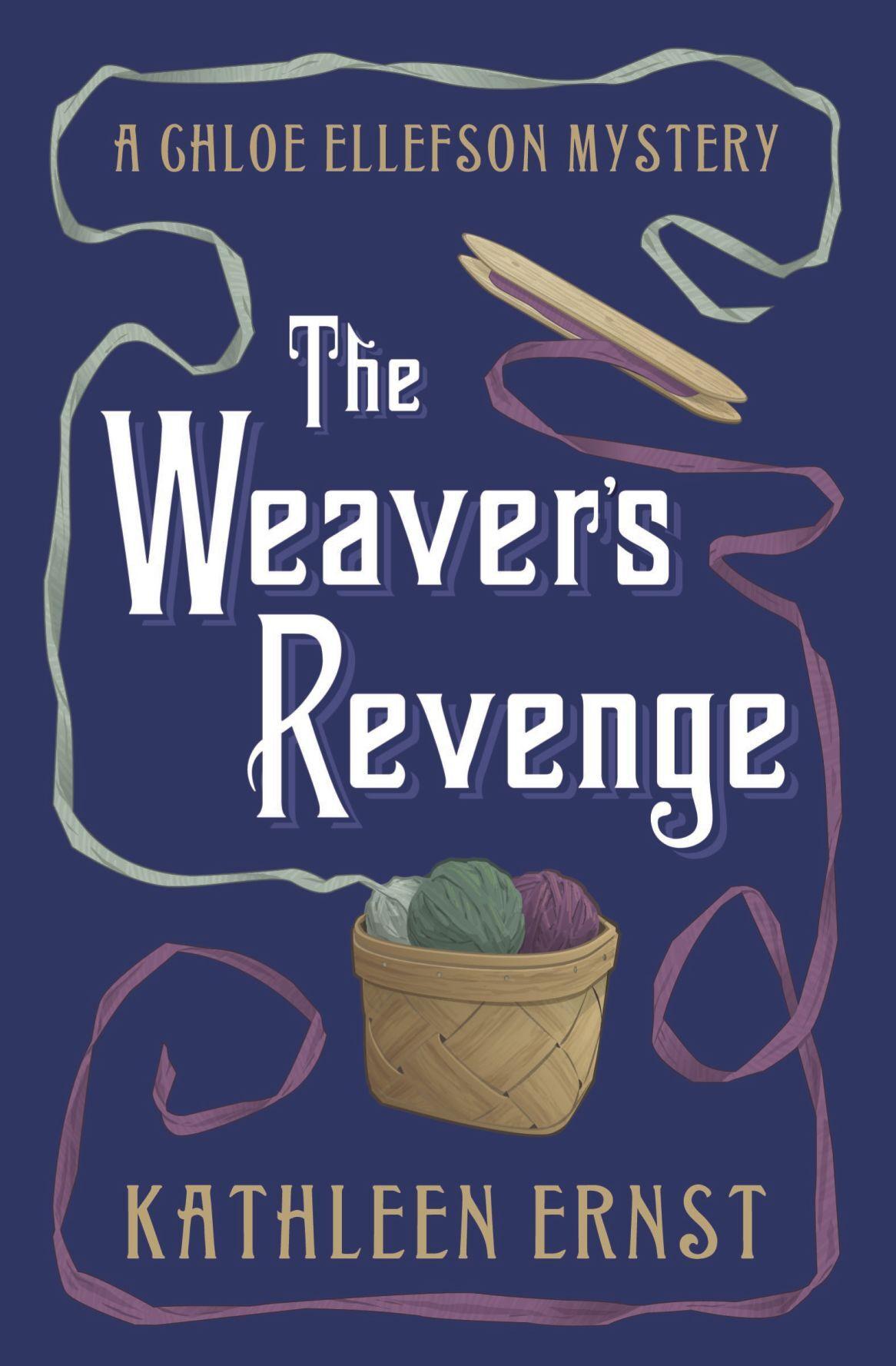 The Weavers Revenge by Kathleen Ernst