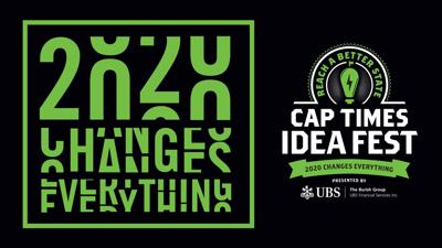 2020 Changes Everything for Cap Times Idea Fest