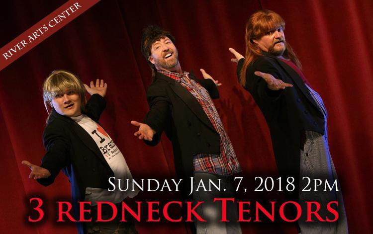 3 Redneck Tenors RIVER ARTS CENTER