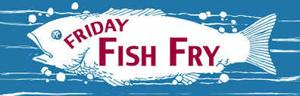 Special - Friday Fish Fry_zpskzrlalmk.jpg
