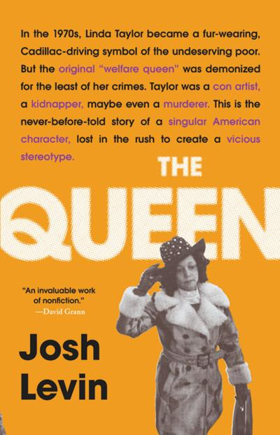 """""""The Queen"""" by Josh Levin."""