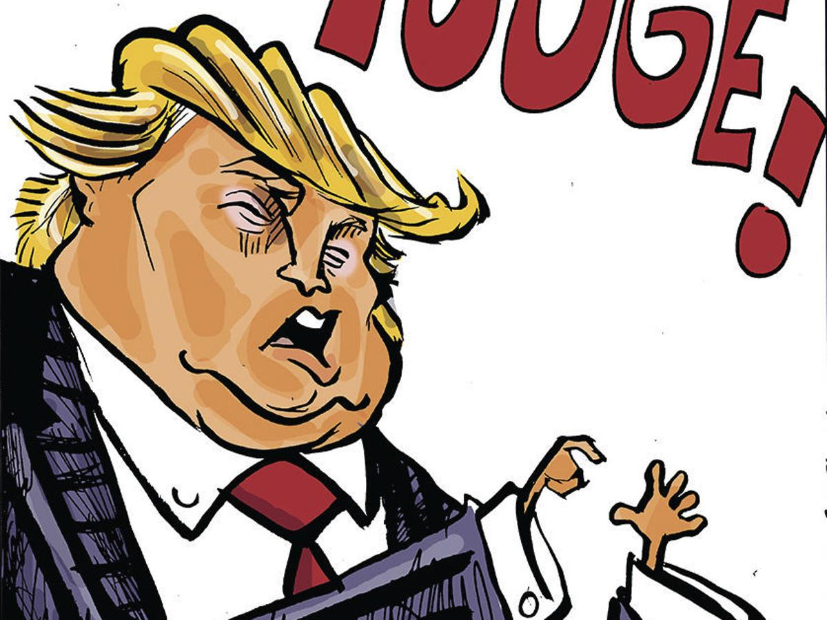The 42 Best Donald Trump Cartoons Of All Time Opinion Cartoon Madison Com