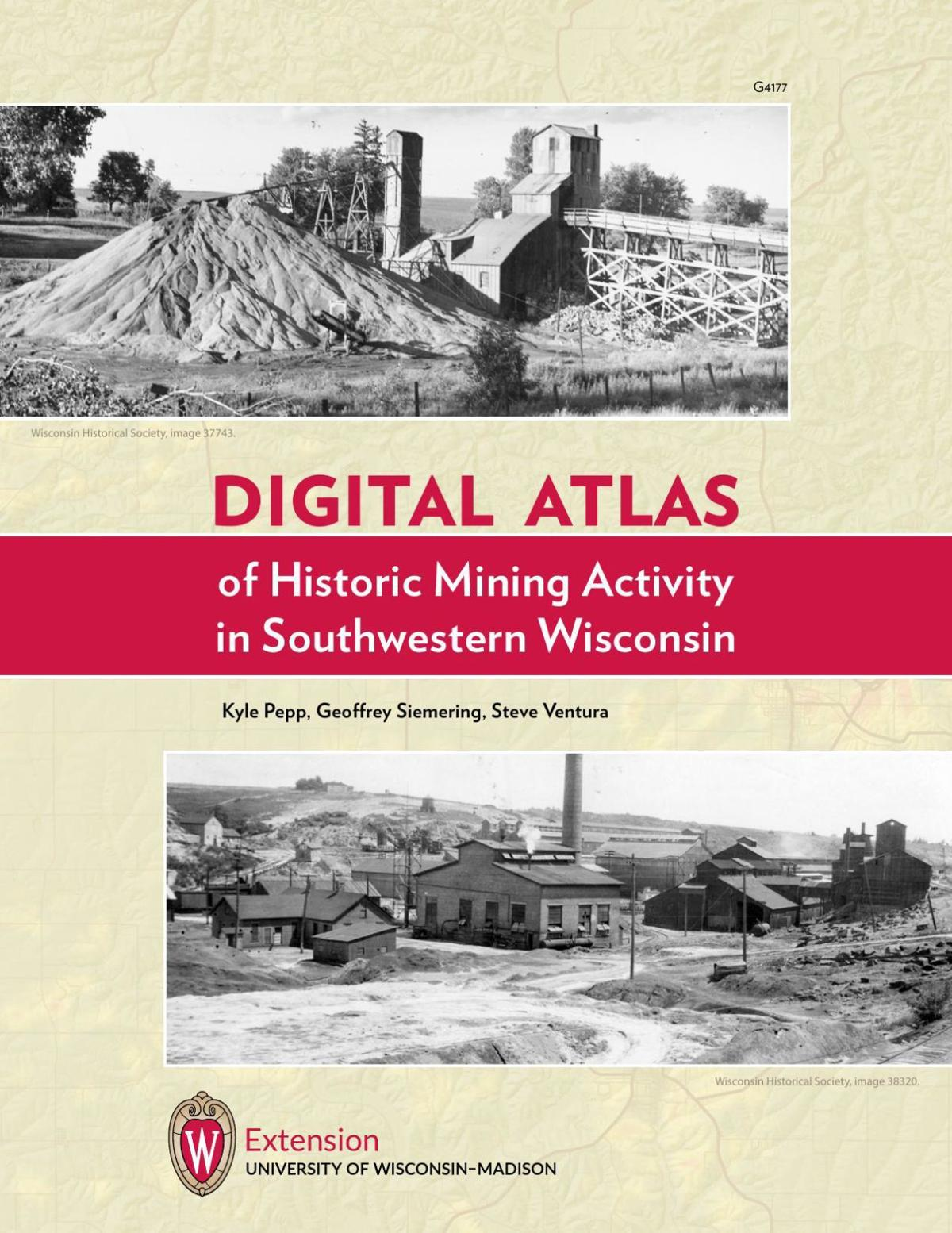 Digital Atlas of Historic Mining Activity in Southwest Wisconsin.pdf (11864.03 KiB)