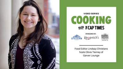 Cooking with Cap Times - Olivia Tierney