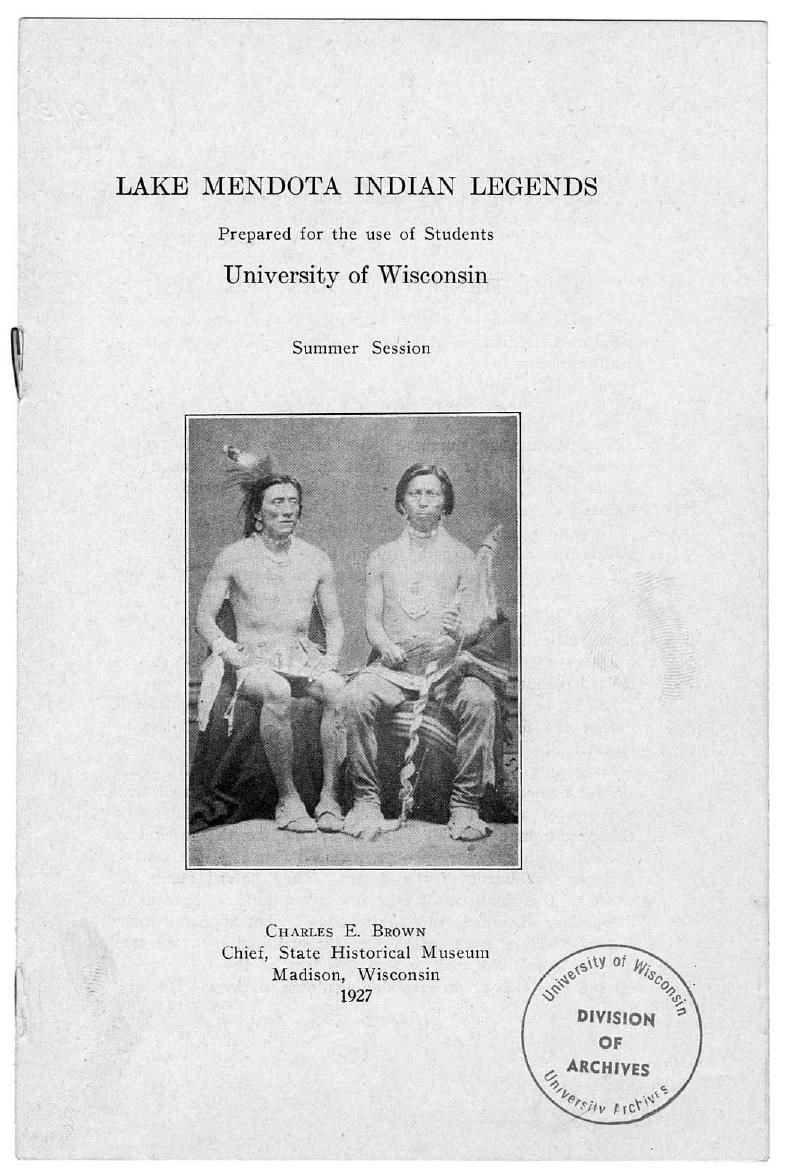 "1927 ""Lake Mendota Indian Legends"" by Charles Brown"