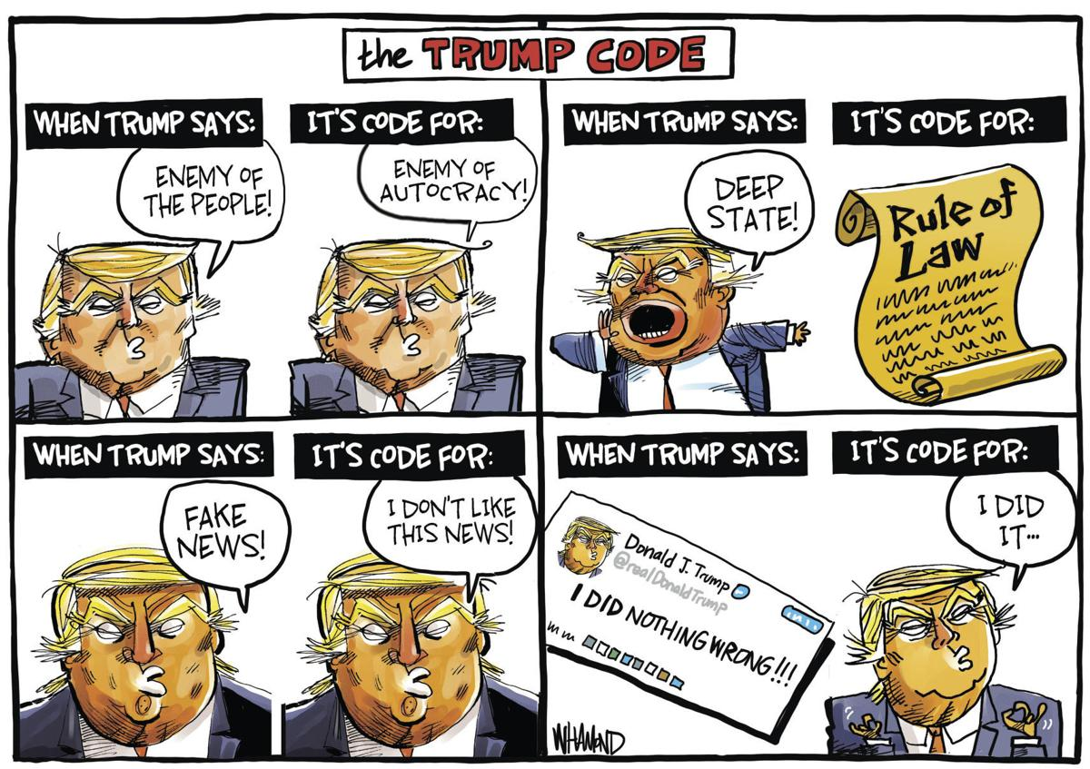 The Trump Code Explained By Political Cartoonist Dave Whamond Opinion Cartoon Madison Com