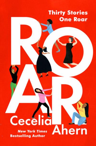 """Roar"" by Cecelia Ahern; Grand Central (273 pages, $26)."