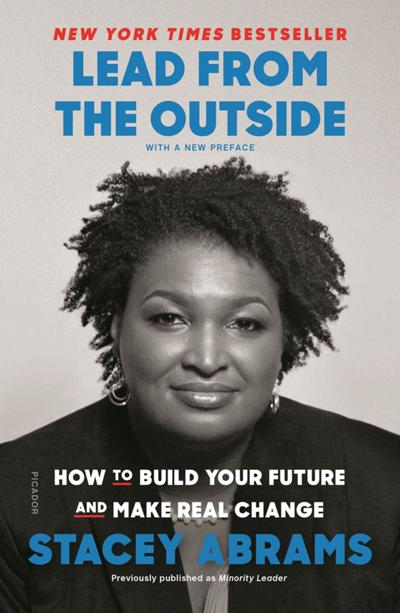 """Lead From the Outside"" by Stacey Abrams."