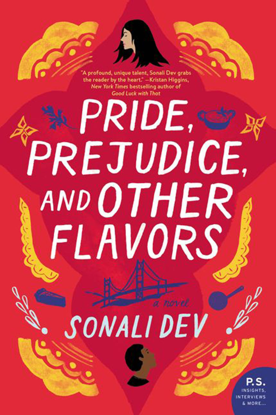 """Pride, Prejudice, and Other Flavors"" by Sonali Dev"